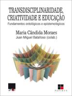 Transdisciplinaridade, criatividade e educação
