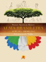 Alma brasileira: alma sulamericana – antropogeografia oculta