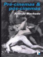 Pré-cinemas & pós-cinemas