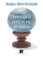 Para educar o potencial humano