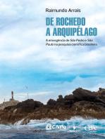 De Rochedo a arquipélago