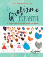 O Grafismo Infantil: As Formas de Interpretação dos Desenhos das Crianças