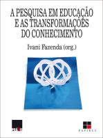 A Pesquisa em educação e as transformações do conhecimento