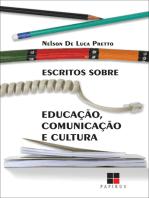 Escritos sobre educação, comunicação e cultura