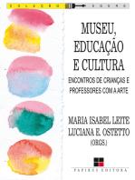 Museu, educação e cultura: Encontros de crianças e professores com a arte