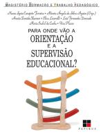 Para onde vão a orientação e a supervisão educacional?