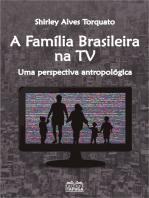 A família brasileira na TV