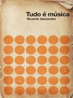 Tudo é música