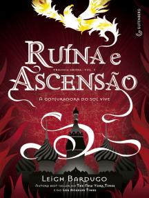 Ruína e Ascensão: A conjuradora do sol vive