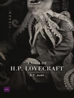 A Vida de H.P. Lovecraft