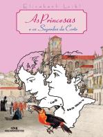 As Princesas e o Segredo da Corte