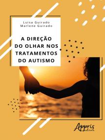 A Direção do Olhar nos Tratamentos do Autismo