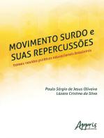Movimento Surdo e suas Repercussões: Tramas nas/das Políticas Educacionais Brasileiras