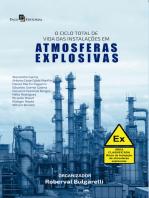 O Ciclo Total de Vida das Instalações em Atmosferas Explosivas
