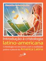 Introdução à Cristologia latino-americana: Cristologia no encontro com a realidade pobre e plural da América Latina