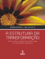A estrutura da transformação