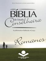 Bíblia de Estudo Conselheira – Romanos