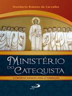 Ministério do Catequista - Elementos Básicos Para A Formação