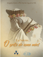 La Salette, o grito de uma Mãe!