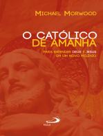 O católico de amanhã