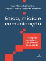 Ética, mídia e comunicação: Relações sociais em um mundo conectado