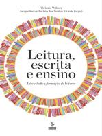 Leitura, escrita e ensino: Uma abordagem psicodramática para empresas, escolas e clínicas