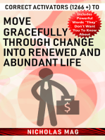 Correct Activators (1266 +) to Move Gracefully Through Change into Renewed and Abundant Life