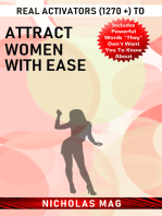 Real Activators (1270 +) to Attract Women with Ease