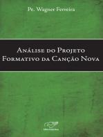 Análise Do Projeto Formativo Da Canção Nova