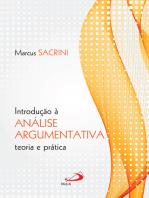 Introdução à Análise Argumentativa: Teoria e Prática