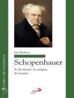 Schopenhauer: A decifração do enigma do mundo