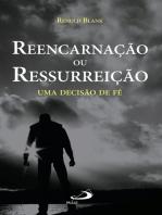 Reencarnação ou ressurreição