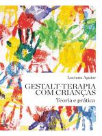 Gestalt-terapia com crianças: Teoria e prática