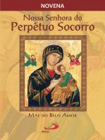 Novena Nossa Senhora do Perpétuo Socorro, mãe do belo amor