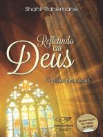 Refletindo em Deus
