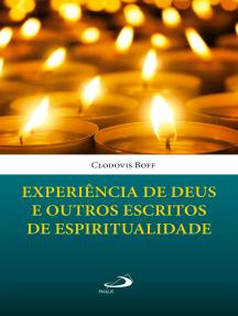 Experiência de Deus e outros escritos de espiritualidade