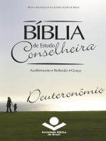 Bíblia de Estudo Conselheira - Deuteronômio