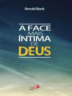 A face mais íntima de Deus