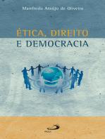 Ética, direito e democracia