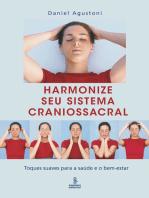 Harmonize seu sistema craniossacral