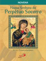 Nossa Senhora do Perpétuo Socorro, mãe companheira