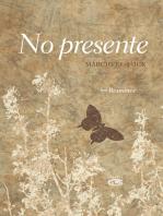 No presente