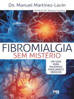 Fibromialgia sem mistério