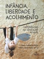 Infância, liberdade e acolhimento