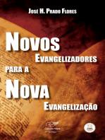 Novos evangelizadores para a nova evangelização