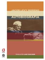 Jacob Levy Moreno - Autobiografia