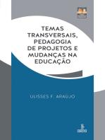 Temas transversais, pedagogia de projetos e mudanças na educação