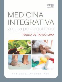 Medicina integrativa: A cura pelo equilíbrio