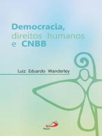 Democracia, direitos humanos e CNBB