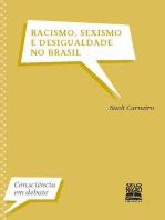 Racismo, sexismo e desigualdade no Brasil